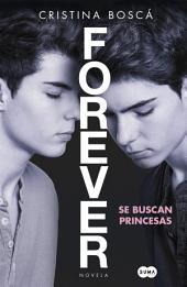 Se buscan princesas (Forever 1): Se buscan princesas