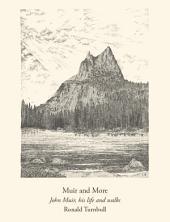 Muir and More: John Muir, his life and walks