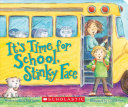 It S Time For School Stinky Face Book PDF