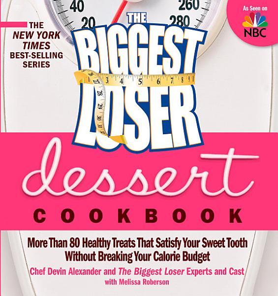 Download The Biggest Loser Dessert Cookbook Book