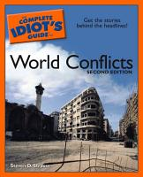 The Complete Idiot s Guide to World Conflicts  2E PDF