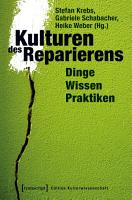 Kulturen des Reparierens PDF