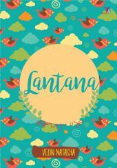 Lantana (Snackbook)