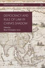 Democracy and Rule of Law in China's Shadow