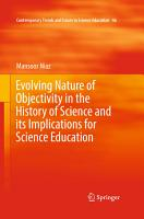 Evolving Nature of Objectivity in the History of Science and its Implications for Science Education PDF