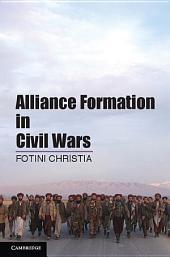 Alliance Formation in Civil Wars