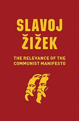 The Relevance of the Communist Manifesto