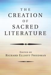 The Creation Of Sacred Literature PDF