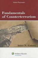 Fundamentals of Counterterrorism