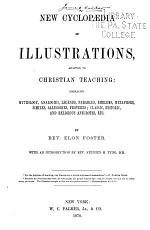 New Cyclopedia of Illustrations  Adapted to Christian Teaching PDF