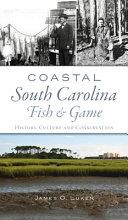 Coastal South Carolina Fish and Game