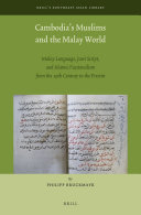 Cambodia   s Muslims and the Malay World