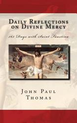 Daily Reflections On Divine Mercy Book PDF