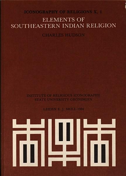 Elements of Southeastern Indian Religion