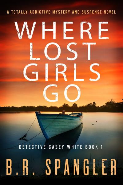 Download Where Lost Girls Go Book