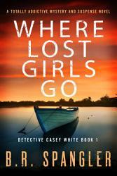 Where Lost Girls Go Book PDF
