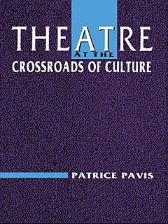 Theatre at the Crossroads of Culture Book