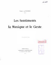Les Sentiments la Musique et le Geste