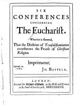Six Conferences Concerning the Eucharist
