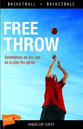 Free Throw: Edition 2