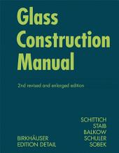 Glass Construction Manual: Edition 2