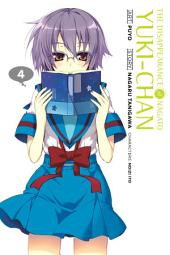 The Disappearance of Nagato Yuki-chan: Volume 4