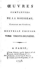 Œuvres complettes de J. J. Rousseau, citoyen de Genève: Recueil de lettres