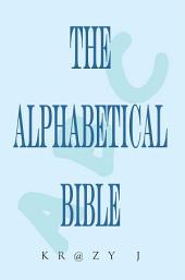 Alphabetical Bible: A Beginner's Bible