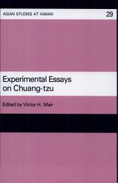 Experimental Essays on Chuang-Tzu: Issue 29