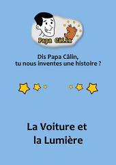 Papa Câlin - 008 - La Voiture et la Lumière