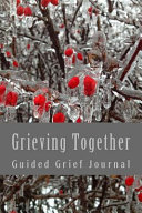 Grieving Together Guided Grief Journal Book PDF