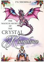 The Magical Secret of the Crystal Kingdom PDF