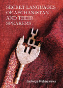 Secret Languages of Afghanistan and Their Speakers