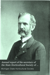 Annual Report of the Secretary of the State Horticultural Society of Michigan