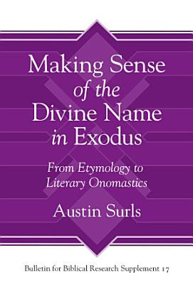 Making Sense of the Divine Name in the Book of Exodus