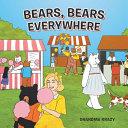 Bears, Bears Everywhere