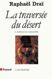 La Traversée du désert: L'invention de la responsabilité