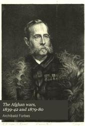 The Afghan Wars, 1839-42 and 1879-80