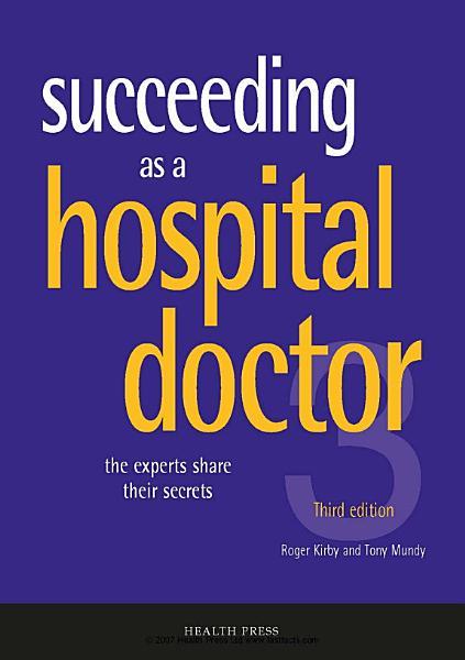 Succeeding as a hospital hoctor