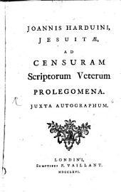 Ad Censuram Scriptorum veterum prolegomena