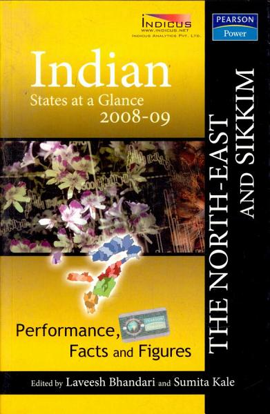 Indian States At A Glance 2008 09  Performance  Facts And Figures   North East And Sikkim PDF