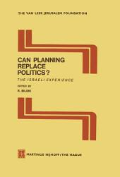 Can Planning Replace Politics?: The Israeli Experience