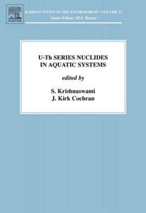 U Th Series Nuclides in Aquatic Systems