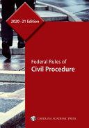 Federal Rules of Civil Procedure  2020 21 Edition PDF