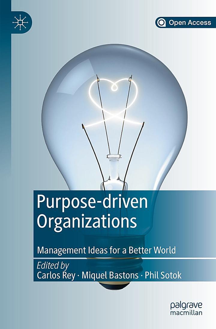 Purpose-driven Organizations