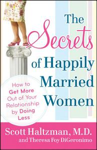 The Secrets of Happily Married Women PDF