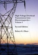 High Voltage Overhead Transmission Line Electromagnetics PDF