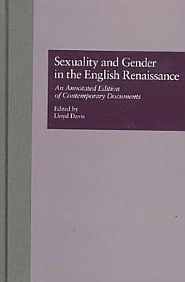 Sexuality and Gender in the English Renaissance PDF