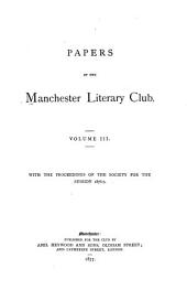 Papers of the Manchester Literary Club: Volume 3