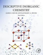 Descriptive Inorganic Chemistry: Edition 3